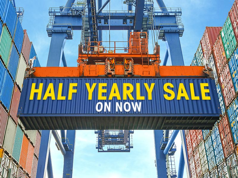 Half Year Container Sale